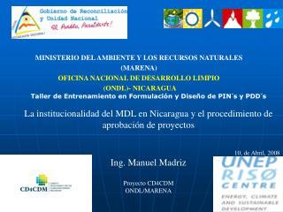 MINISTERIO DEL AMBIENTE Y LOS RECURSOS NATURALES (MARENA) OFICINA NACIONAL DE DESARROLLO LIMPIO