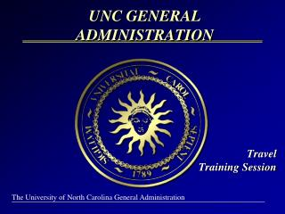 UNC GENERAL ADMINISTRATION