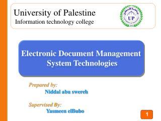 Prepared by: Niddal abu swereh Supervised By: Yasmeen elBubo
