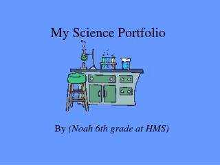 My Science Portfolio