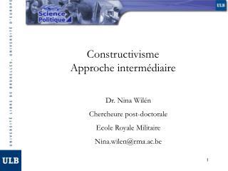 Constructivisme Approche intermédiaire
