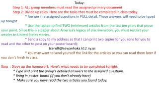 Today : Step 1: ALL group members must read the assigned primary document