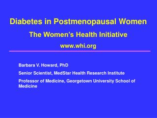 Diabetes in Postmenopausal Women The Women's Health Initiative whi