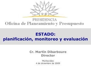 ESTADO: planificación, monitoreo y evaluación
