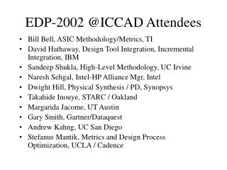 EDP-2002 @ICCAD Attendees