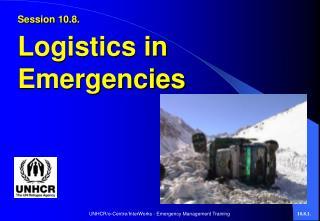 Session 10.8. Logistics in Emergencies
