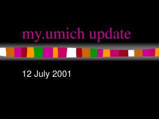 my.umich update
