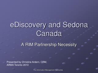 eDiscovery  and Sedona Canada