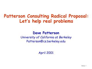 Patterson Consulting Radical Proposal: Let's help real problems