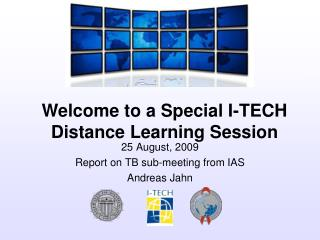 25 August, 2009 Report on TB sub-meeting from IAS Andreas Jahn