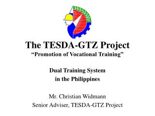 """The TESDA-GTZ Project """"Promotion of Vocational Training"""""""