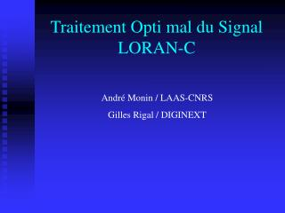 Traitement Opti mal du Signal LORAN-C