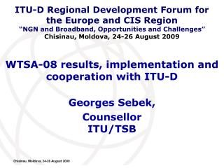 WTSA-08 results, implementation and cooperation with ITU-D