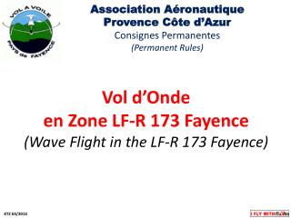 Vol d'Onde en Zone LF-R 173 Fayence (Wave Flight in the LF-R 173 Fayence)