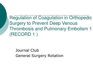 Journal Club General Surgery Rotation
