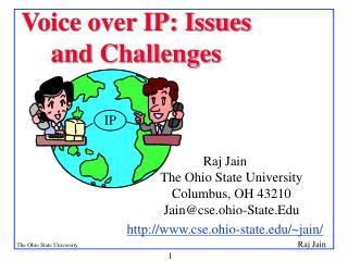 Voice over IP: Issues and Challenges