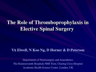 The Role of Thromboprophylaxis in Elective Spinal Surgery