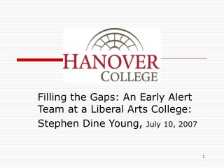 Filling the Gaps: An Early Alert Team at a Liberal Arts College: