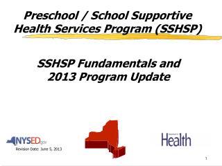 Preschool / School Supportive Health Services Program (SSHSP)
