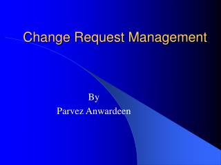 Change Request Management