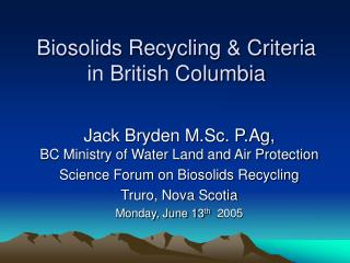 Biosolids Recycling & Criteria  in British Columbia
