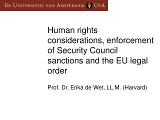 Human rights considerations, enforcement of Security Council sanctions and the EU legal order