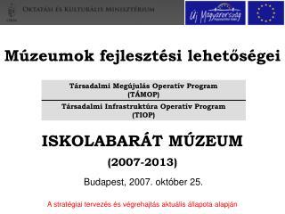 Múzeumok fejlesztési lehetőségei