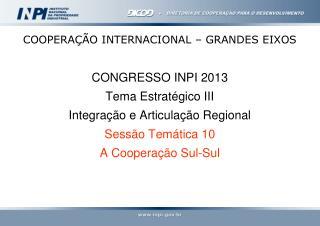 COOPERAÇÃO INTERNACIONAL – GRANDES EIXOS