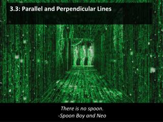 3.3: Parallel and Perpendicular Lines