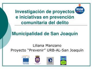 """Liliana Manzano   Proyecto """"Prevenir"""" URB-AL-San Joaquín"""