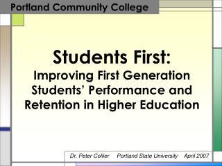 Dr. Peter Collier     Portland State University    April 2007