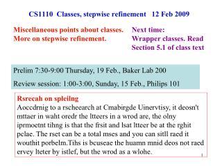 CS1110  Classes, stepwise refinement   12 Feb 2009