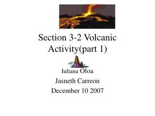 Section 3-2 Volcanic Activity(part 1)