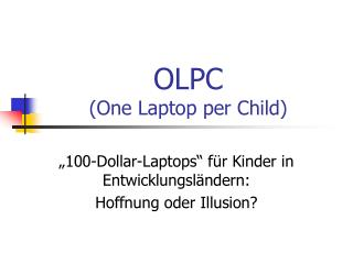 OLPC (One Laptop per Child)