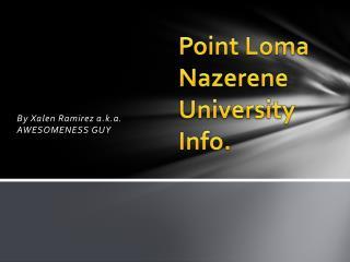 Point Loma  Nazerene  University Info.