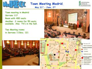 Town  meeting  in Madrid Serrano 117 Room with  400  seats