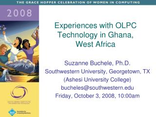 Experiences with OLPC Technology in Ghana,  West Africa