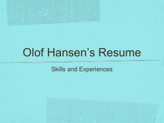 Olof Hansen's Resume