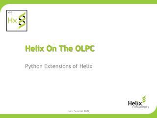 Helix On The OLPC