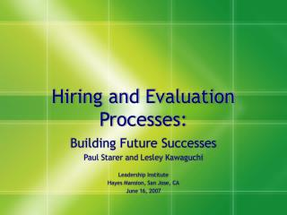 Hiring and Evaluation Processes: