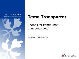 Tema Transporter