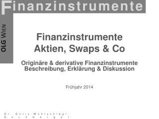 Finanzinstrumente  Aktien, Swaps & Co