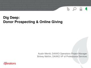 Dig Deep: Donor Prospecting & Online Giving