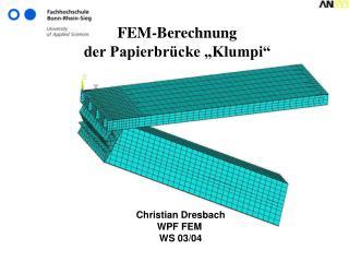 FEM-Berechnung  der Papierbr�cke �Klumpi�