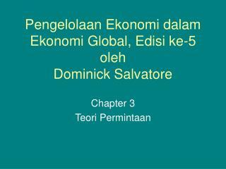 Pengelolaan Ekonomi dalam Ekonomi Global, Edisi ke-5 oleh Dominick Salvatore