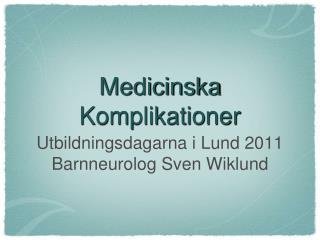 Medicinska Komplikationer