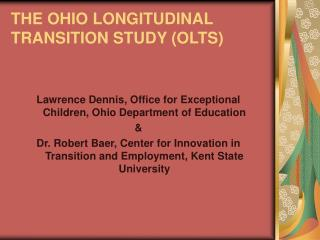 THE OHIO LONGITUDINAL TRANSITION STUDY (OLTS)