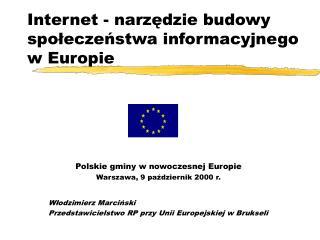 Internet - narzędzie budowy społeczeństwa informacyjnego w Europie