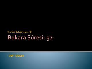 Bakara Sûresi: 92-