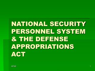 NATIONAL SECURITY PERSONNEL SYSTEM & THE DEFENSE APPROPRIATIONS ACT